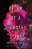 Belleza Rhoda, Blood of a Thousand Stars