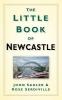 Sadler, John, Little Book of Newcastle