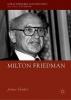 James Forder, Milton Friedman