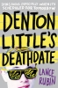 Rubin, Lance, Denton Little`s Death Date