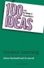Adam (Professional author, UK) Bushnell,   Sc.out.ed, 100 Ideas for Primary Teachers: Outdoor Learning