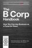 Ryan Honeyman,   Tiffany Jana, The B Corp Handbook