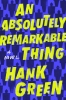 Green Hank, Absolutely Remarkable Thing