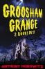 Horowitz, Anthony, Groosham Grange