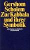 Scholem, Gershom, Zur Kabbala und ihrer Symbolik
