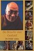 Z.H. de Dalai Lama, De Kracht van Geduld