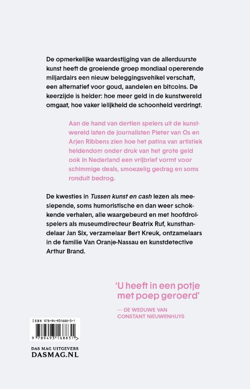 Pieter van Os, Arjen Ribbens,Tussen kunst en cash