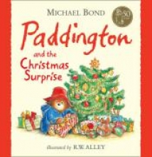 Michael Bond Paddington and the Christmas Surprise