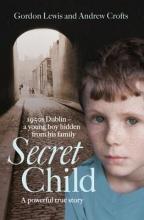 Gordon Lewis,   Andrew Crofts Secret Child