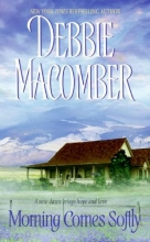 Macomber, Debbie Morning Comes Softly
