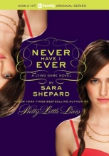 Shepard, Sara The Lying Game 02. Never Have I Ever