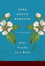 Hurston, Zora Neale Dust Tracks on a Road
