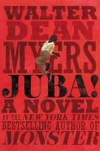 Walter Dean Myers Juba!