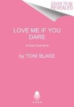 Blake, Toni Love Me If You Dare