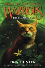 Erin Hunter Warriors: Dawn of the Clans #4: The Blazing Star