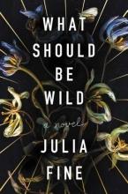 Fine, Julia What Should Be Wild