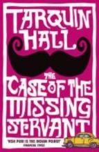 Hall, Tarquin The Case of the Missing Servant