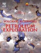Zou, Caineng Volcanic Reservoirs in Petroleum Exploration