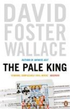 Foster Wallace, David Pale King