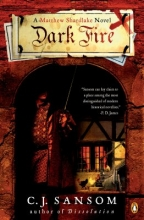 Sansom, C. J. Dark Fire