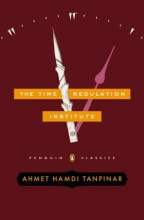 Tanpinar, Ahmet Hamdi The Time Regulation Institute