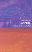 Stephen (Tutor in Politics at Ruskin College, Oxford) Howe Empire: A Very Short Introduction