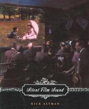 Altman, Rick Silent Film Sound