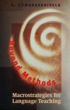 B. Kumaravadivelu Beyond Methods: Macrostrategies for Language Teaching