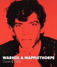 Hickson, Patricia Warhol & Mapplethorpe - Guise & Dolls