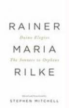 Rilke, Rainer Maria Duino Elegies And the Sonnets to Orpheus