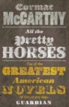 Cormac,Mccarthy All the Pretty Horses