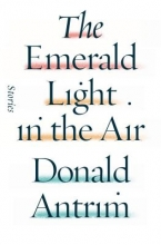 Antrim, Donald The Emerald Light in the Air