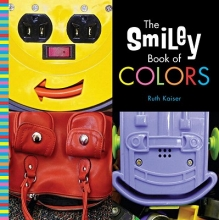 Kaiser, Ruth The Smiley Book of Colors