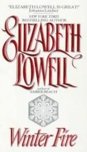 Lowell, Elizabeth Winter Fire