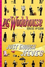 Wodehouse, P. G. Just Enough Jeeves