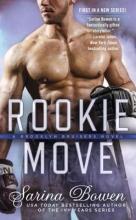 Bowen, Sarina Rookie Move
