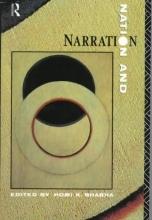 Bhabha, Homi K. Nation and Narration