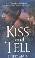 Adair, Cherry Kiss and Tell