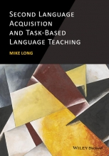 Mike Long Second Language Acquisition and Task-Based Language Teaching