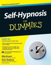 Mike Bryant,   Peter Mabbutt Self-Hypnosis For Dummies