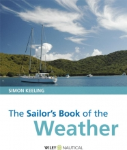 Keeling, Simon The Sailor`s Book of the Weather