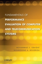 Obaidat, Mohammed S. Fundamentals of Performance Evaluation of Computer and Telecommunication Systems