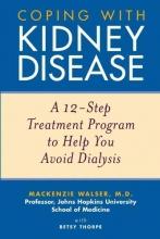 Mackenzie Walser,   Betsy Thorpe Coping with Kidney Disease