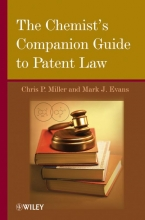 Miller, Chris P. The Chemist`s Companion Guide to Patent Law