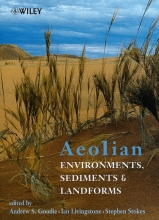 Goudie, Andrew S. Aeolian Environments, Sediments and Landforms