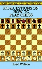 Fred Wilson How to Play Chess