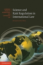 Peel, Jacqueline Science and Risk Regulation in International Law