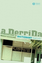 Lucy, Niall A Derrida Dictionary