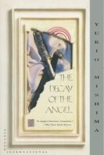 Mishima, Yukio,   Seidensticker, Edward The Decay of the Angel