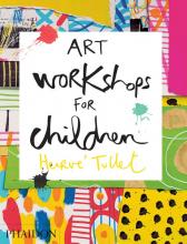 Tullet, Herve Art Workshops for Children